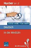 Berufssprachführer. Deutsch in der Medizin