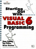 Starting Out With Visual Basic 6 Programming