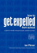 How to Get Expelled from School