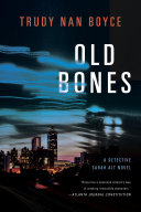 Old Bones : racism, and the community—set in...