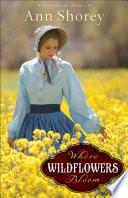Ebook Where Wildflowers Bloom Epub Ann Shorey Apps Read Mobile