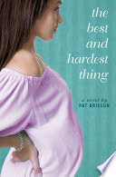 The Best And Hardest Thing