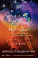 Sacred Language of the Human Body