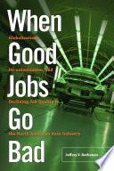 When Good Jobs Go Bad