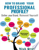 How to Brand Your Personal Profile? A story of personal branding