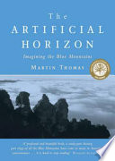 The Artificial Horizon : compelling study of culture, landscape and...