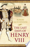 The Last Days Of Henry Viii book