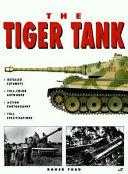 The Tiger Tank