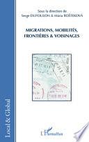 Migrations  mobilit  s  fronti  res et voisinages
