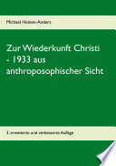 Zur Wiederkunft Christi 1933 Aus Anthroposophischer Sicht