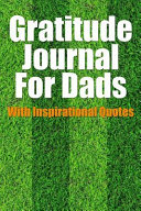 Gratitude Journal for Dads with Inspirational Quotes