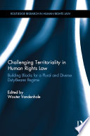 Challenging Territoriality in Human Rights Law