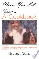 Where You All From    a Cookbook