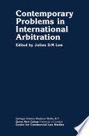 Contemporary Problems in International Arbitration