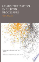 Characterization In Silicon Processing book