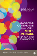 Qualitative Comparative Analysis in Mixed Methods Research and Evaluation