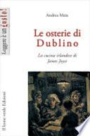 Le osterie di Dublino  La cucina irlandese di James Joyce