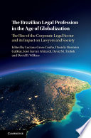 The Brazilian Legal Profession In The Age Of Globalization
