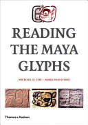 Reading The Maya Glyphs : enables students, tourists, and armchair...