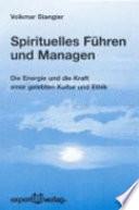 Spirituelles F  hren und Managen