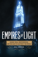 Empires Of Light : three great titans of the gilded age--inventor thomas...