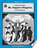 A Guide for Using Mr  Popper s Penguins in the Classroom
