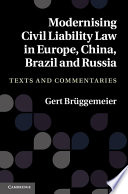 Modernising Civil Liability Law in Europe  China  Brazil and Russia