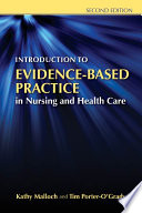 Introduction to Evidence Based Practice in Nursing and Health Care
