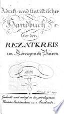 Adreß- und statistisches Handbuch für den Rezatkreis im Königreich Baiern