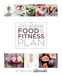The Anti Ageing Food Fitness Plan book