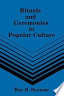 Rituals And Ceremonies In Popular Culture