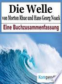 Die Welle von Morton Rhue und Hans Georg Noack