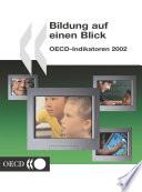 Bildung auf einen Blick 2002 OECD-Indikatoren