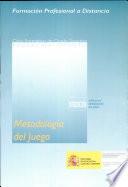 Metodología del juego: la observación del juego (38 p.) unidad 9. Elaboración de proyectos de juego (40 p.)