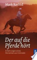 Der auf die Pferde h  rt