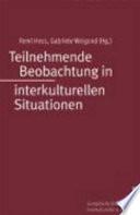 Teilnehmende Beobachtung in interkulturellen Situationen