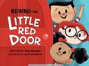 Behind the Little Red Door Book PDF