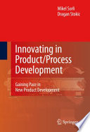 Innovating in Product Process Development