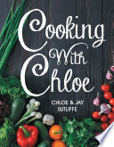 Cooking With Chloe Vegan Cook Wanting To Expand Your Repertoire Of