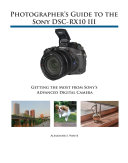 Photographer's Guide to the Sony RX10 III