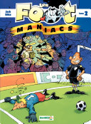 illustration Les Footmaniacs -
