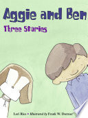 Aggie and Ben  Three Stories