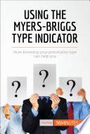 Using the Myers Briggs Type Indicator