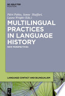Multilingual Practices In Language History