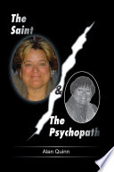 The Saint and the Psychopath