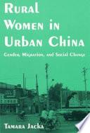 Rural Women in Urban China