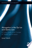 Abrogation In The Qur'an And Islamic Law : the qur'an, which has played a...