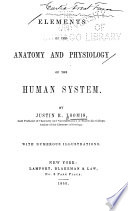 Elements of the Anatomy and Physiology of the Human System