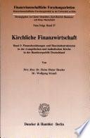 Finanzbeziehungen und Haushaltsstrukturen in der evangelischen und katholischen Kirche in der Bundesrepublik Deutschland