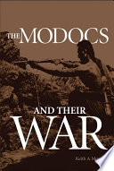 The Modocs And Their War